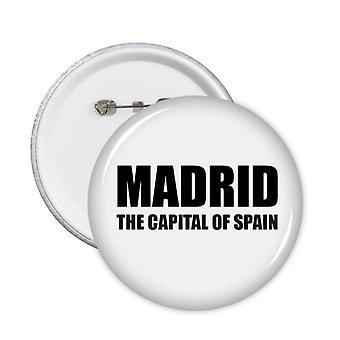 מדריד בירת ספרד תג סיכות עגולות