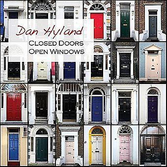 Dan Hyland - lukkede dører åpne vinduer [DVD] USA import