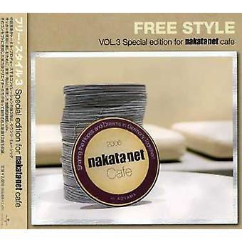 Kostenlose Stilauswahl Nakata Net - Vol. 3-Free Style Nakata Net Auswahl [CD] USA importieren
