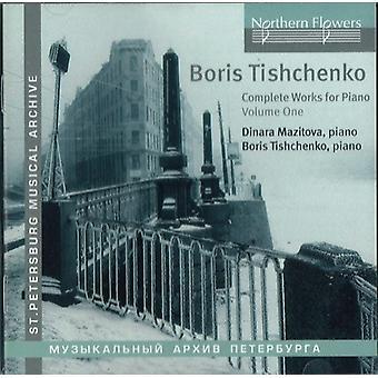 Mazitova / Tishchenko - Tishchenko: Complete Works for Piano 1 [CD] USA import