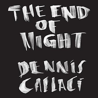 Dennis Callaci - End of Night [CD] USA import