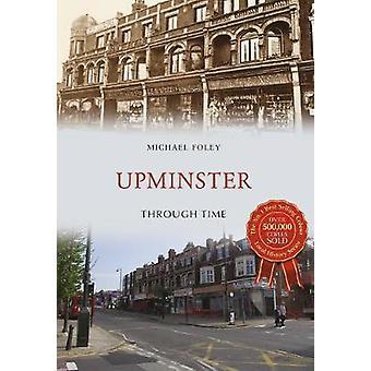 Upminster attraverso il tempo di Michael Foley