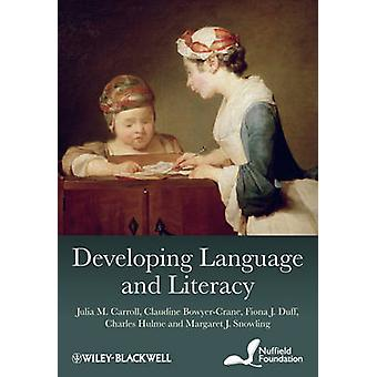 Developing Language and Literacy by Carroll