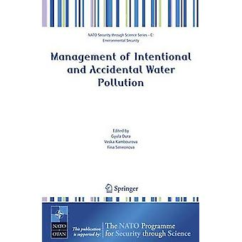Management of Intentional and Accidental Water Pollution by Gyula Dura
