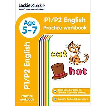 P1/P2 English Practice Workbook (Leckie Primary Success) by Leckie &