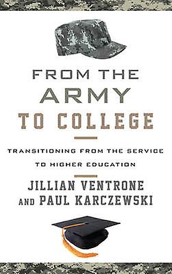 From the Army to College - Transitioning from the Service to Higher Ed