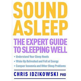 Ljud somna - Expert Guide till sover väl av Christopher Idziko