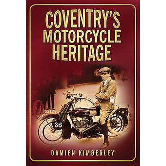 Coventry motorcykel arv av Damien Kimberley - 9780750951258 Bo