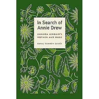 En quête d'Annie Drew - mère de Jamaica Kincaid et la Muse par Daryl C