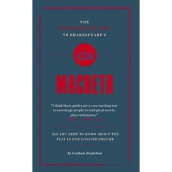 The Connell Guide to Shakespeare's Macbeth by Graham Bradshaw - Jolyo
