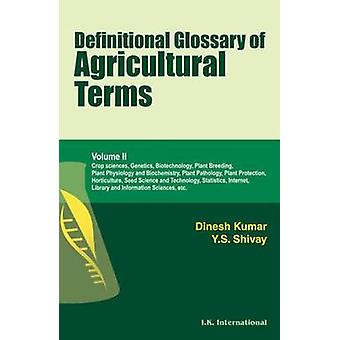 Definitional Glossary of Agricultural Terms - v. 2 by Dinesh Kumar - Y