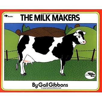 The Milk Makers (Reading rainbow book)