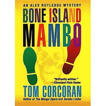 Bone ön Mambo: En Alex Rutledge mysterium (Alex Rutledge mysterier)
