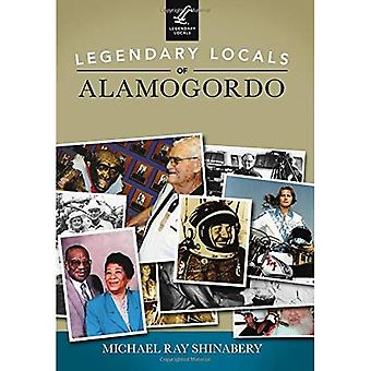 Legendary Locals of Alamogordo