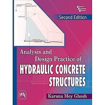 Analys och Design praxis av hydrauliska betongkonstruktioner
