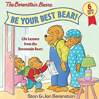 Be Your Best Bear!: Life Lessons from the Berenstain� Bears