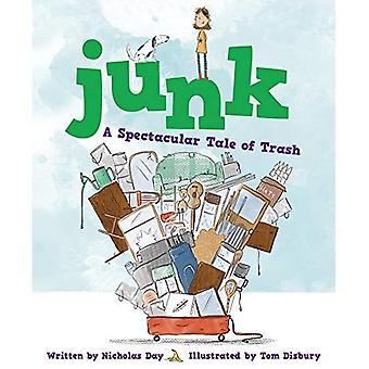 Ongewenste: Een spectaculaire verhaal van Prullenbak: een spectaculaire verhaal van Trash