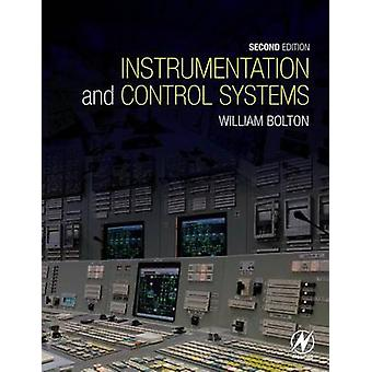 Instrumentation and Control Systems by Bolton & William