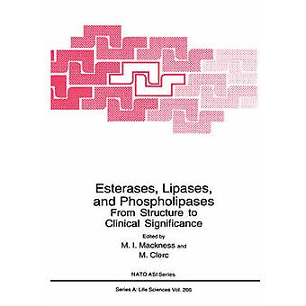 Esterases Lipases وفوسفوليباسيس من هيكل إلى أهمية سريرية من M. & ماكنيس أنا.