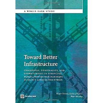 Toward Better Infrastructure by Riham Shendy