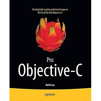 Pro ObjectiveC by Lee & Keith