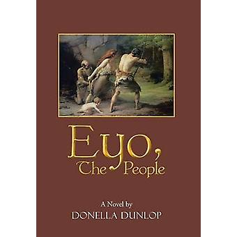 Eyo the People by Dunlop & Donella