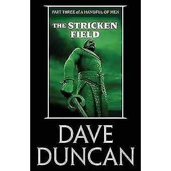 The Stricken Field by Duncan & Dave