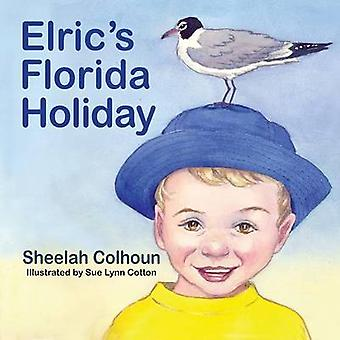 Elrics Florida Holiday by Colhoun & Sheelah