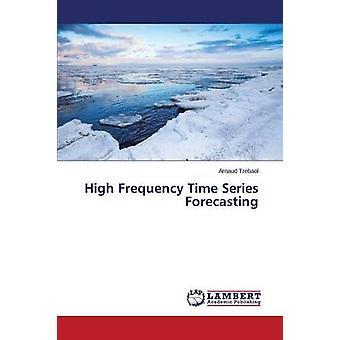 Serie de tiempo de alta frecuencia pronóstico Trebaol Arnaud
