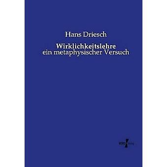 Wirklichkeitslehre von Driesch & Hans