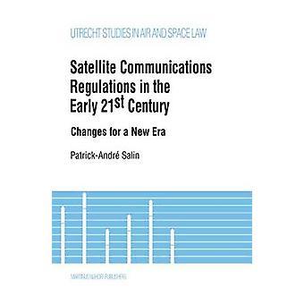 Comunicaciones por satélite en los cambios de principios del siglo XXI de una nueva Era por Salin