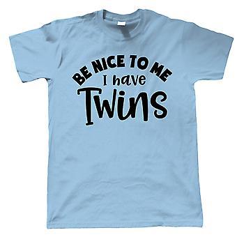 Soyez gentil avec moi, j'ai des jumeaux, T-Shirt Homme - Parenthood Cadeau Lui Papa