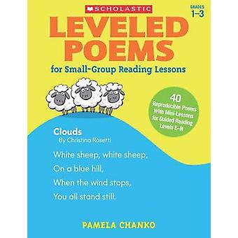 Leveled Poems for Small-Group Reading Lessons - 40 Just-Right Poems fo