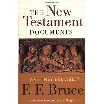 The New Testament Documents - Are They Reliable? by Frederick Fyvie Br