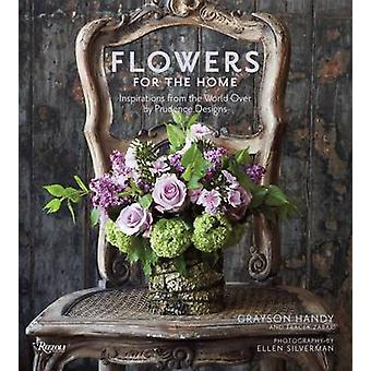 Flowers for the Home - Inspirations from Around the World by Prudence