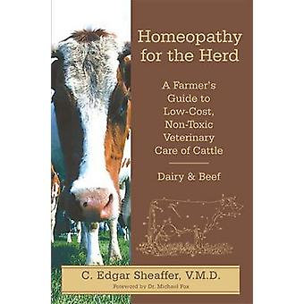 Homeopathy for the Herd by Edgar C. Sheaffer - 9780911311723 Book