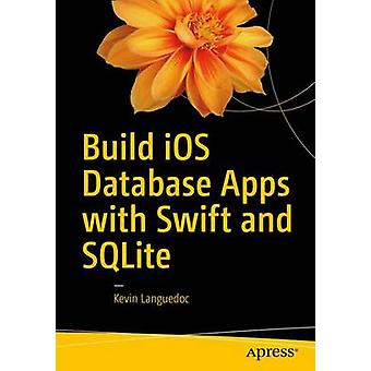 Build iOS Database Apps with Swift and SQLite by Kevin Languedoc - 97