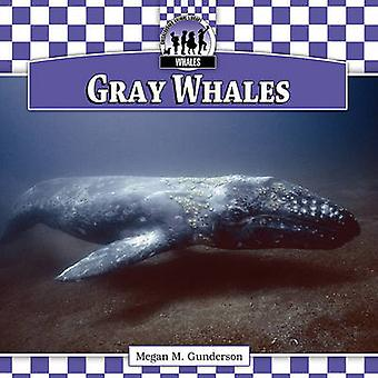 Gray Whales by Megan M. Gunderson - 9781616134488 Book
