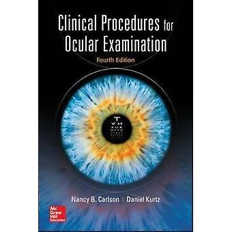 Procedure cliniche per l'esame oculare quarta edizione di Nancy Carlson