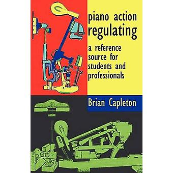 Piano Action Regulating by Capleton & Brian