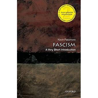 Fascism A Very Short Introduction by Kevin Passmore