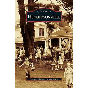 Hendersonville by Reuther & Galen