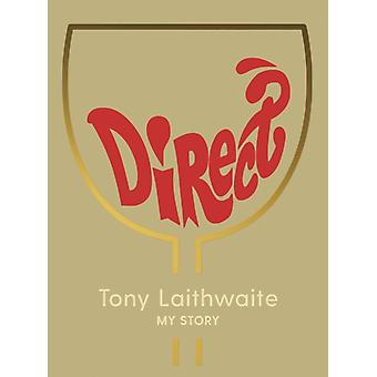 Direct par Tony Laithwaite