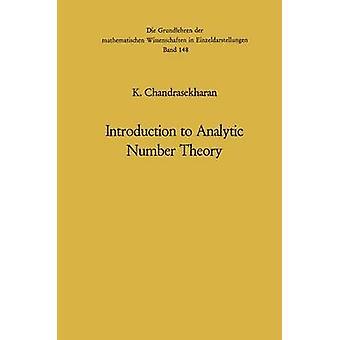 Introduction to Analytic Number Theory by Komaravolu Chandrasekharan