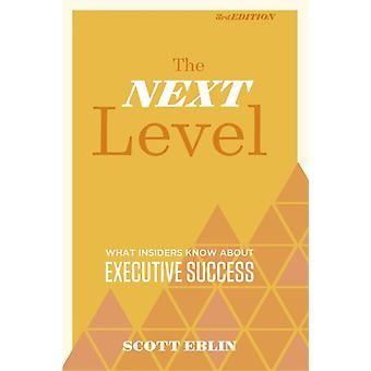 Next Level by Scott Eblin