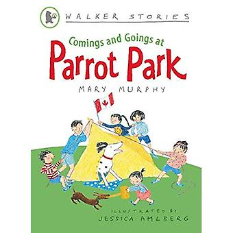 Comings and Goings at Parrot Park (Walker Stories) (Walker Story)