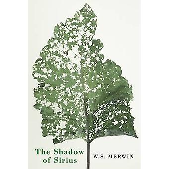 The Shadow of Sirius by Merwin & W.S.
