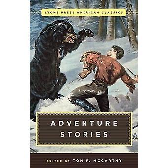 Great American Adventure Stories by McCarthy & Tom