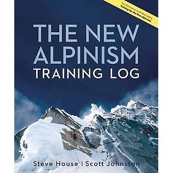 The New Alpinism Training Log by Steve House - Scott Johnston - 97819