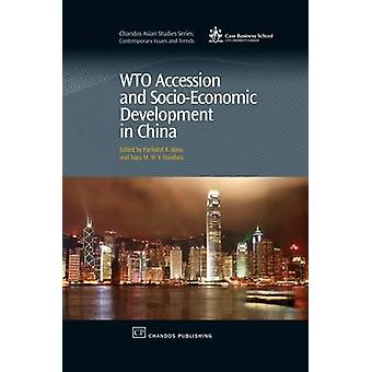 Wto Accession and SocioEconomic Development in China by Basu & Parikshit K.